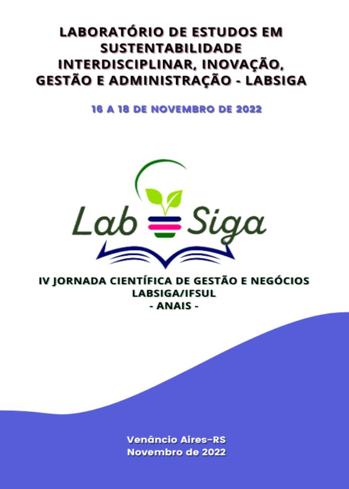 Visualizar v. 3 (2021): Anais da Jornada Científica de Gestão e Negócios LabSiga/IFSul